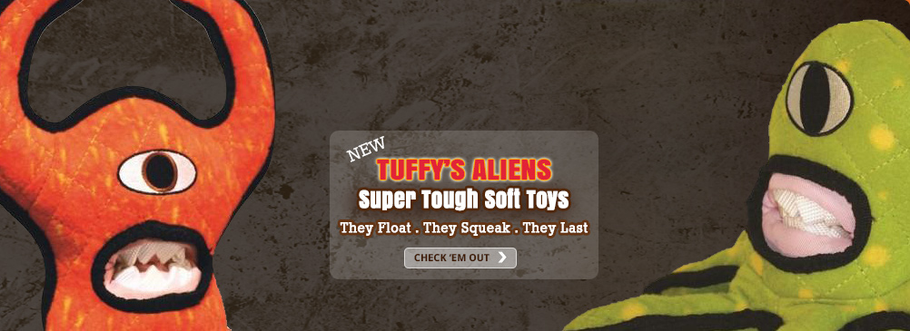 Get the new Tuffy's Aliens. They float. They squeak. They last.